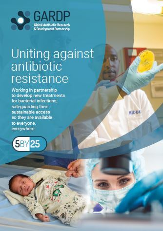 GARDP Strategy 2020-2025: Uniting Against Antibiotic Resistance